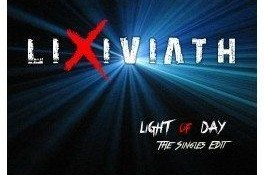 Lixiviath – Light Of Day / The Singles Edit