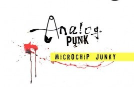 Microchip Junky – Analog Punk
