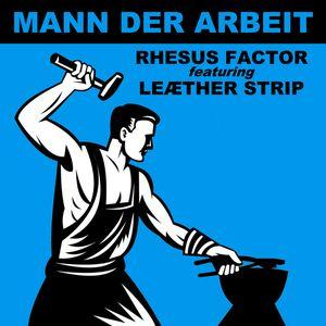 RHESUS FACTOR featuring Leaether Strip