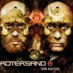 Rotersand – Torn Realities