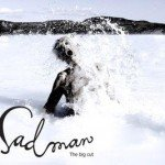 Sadman – The Big Cut