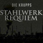 Die Krupps re-records 1981 debut album 'Stahlwerksinfonie' for vinyl (incl. CD) release