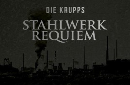 Die Krupps re-records 1981 debut album 'Stahlwerksinfonie' for vinyl (incl. CD) release