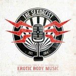 The Sexorcist – This Is Erotic Body Music