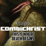 Mega-limited 3CD+DVD set for new Combichrist album 'This Is Where Death Begins' - get yours now
