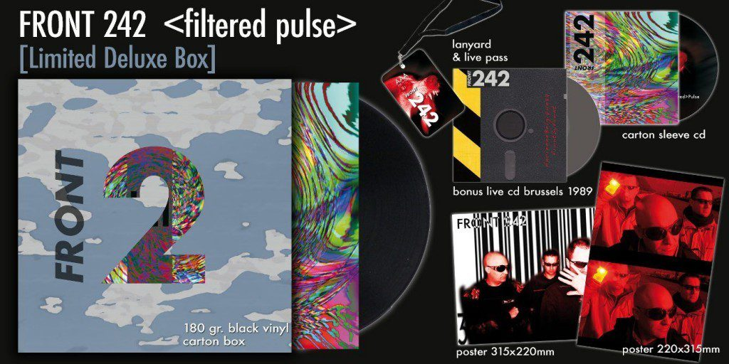Front 242 reissues'Pulse' +'Still & Raw' in remastered versioning several formats including boxset with loads of extras (incl. live recording 1989!)