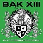 Bak XIII - Aut Cæsar Aut Nihil