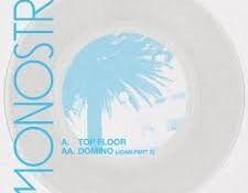 Monostrip – Top Floor/Domino Joan Part II