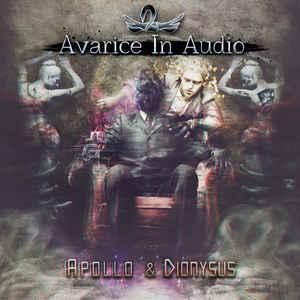 Avarice In Audio – Apollo & Dionysus