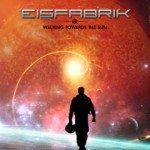 Eisfabrik – Walking Towards The Sun