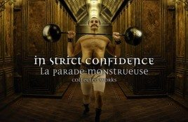 In Strict Confidence offers 3CD set for reissue 'La Parade Monstrueuse', get yours now