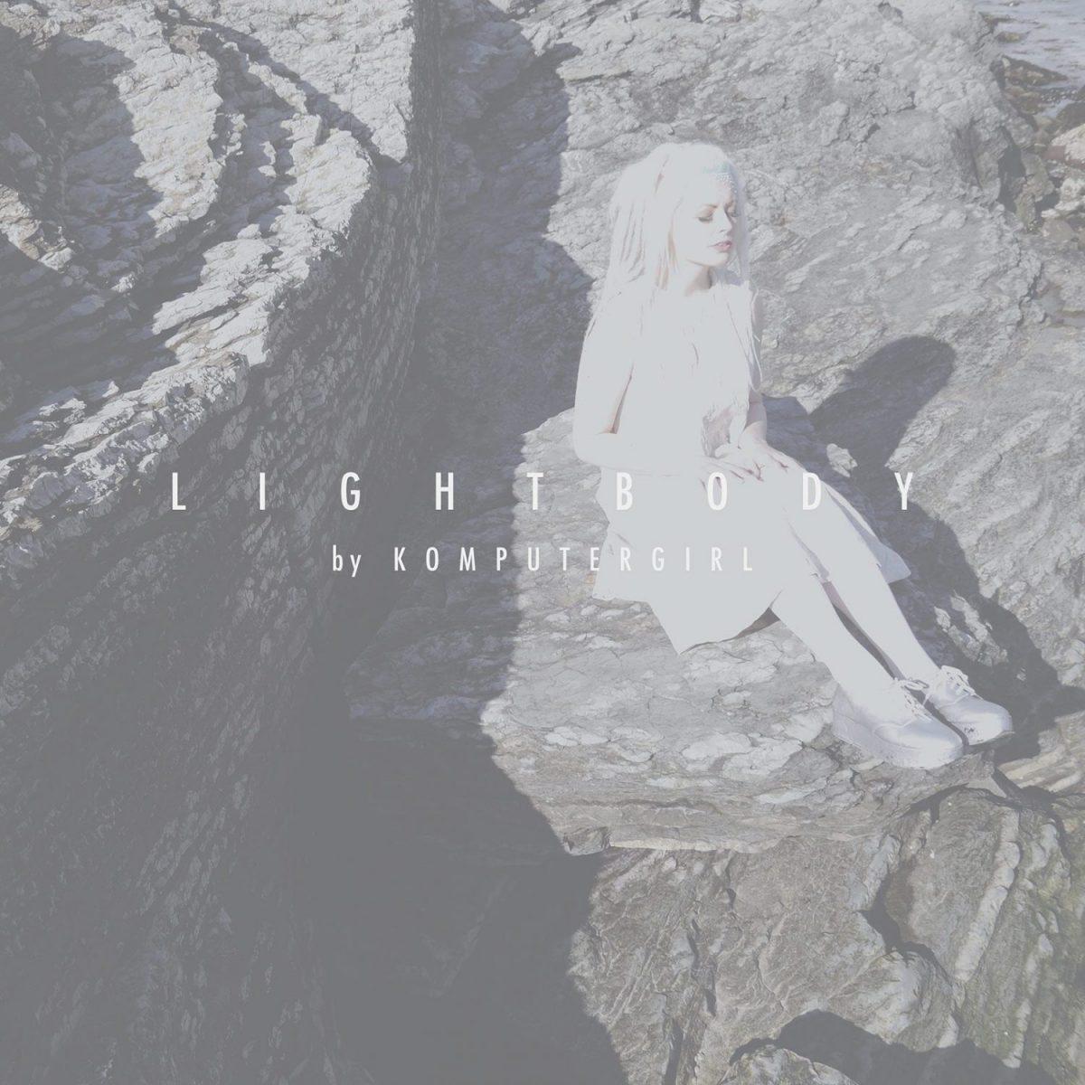 Komputergirl - Lightbody