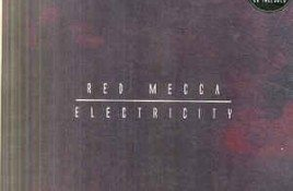 Red Mecca – Electricity