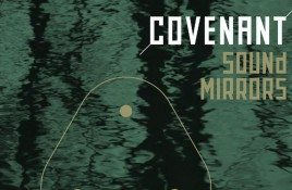 Covenant releases 4-track EP 'Sound Mirrors' on vinyl and CD - order your copy now