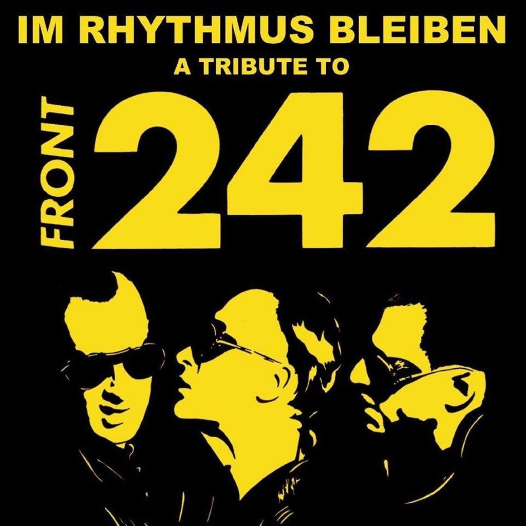 The'Im Rhythmus bleiben (A Tribute to Front 242)' set gets re-released in yellow on 242 copies - you can order your copy here