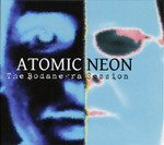 Atomic Neon – The Bodanegra Session