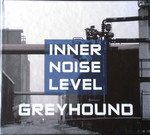 Greyhound – Inner Noise Level