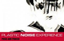 Plastic Noise Experience – Push And Punish
