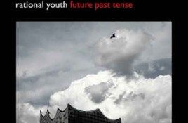 Rational Youth – Future Past Tense