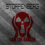 Stoppenberg – I Am The Danger