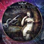 Avarice In Audio – Crystal Tears
