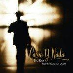 Calva Y Nada re-release 'Das Böse macht ein freundliches Gesicht' as 2CD set with 12 live bonus tracks