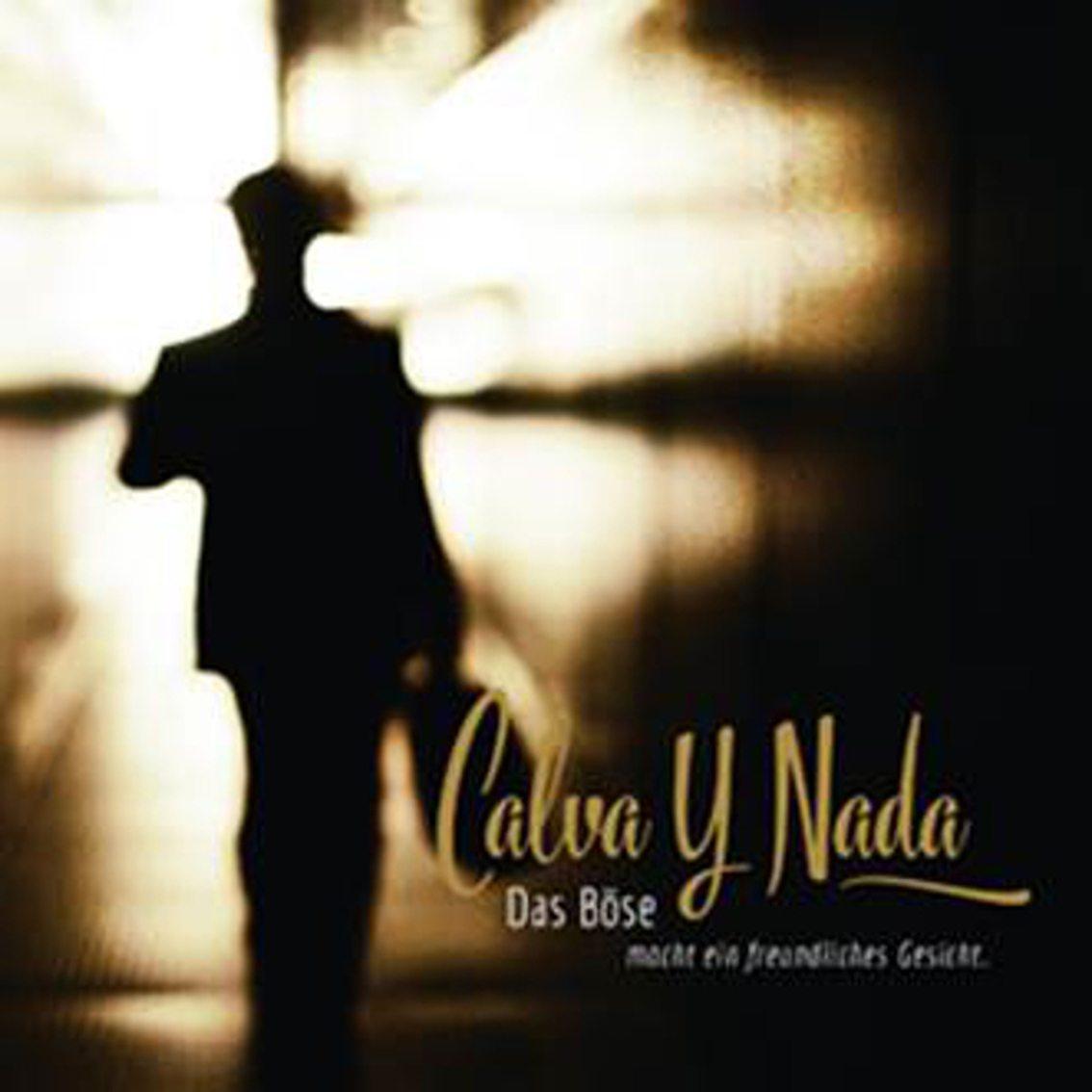 Calva Y Nada re-release'Das Böse macht ein freundliches Gesicht' as 2CD set with 12 live bonus tracks