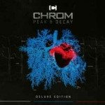 Chrom – Peak & Decay