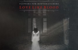 Cryo Chamber releases the Flowers for Bodysnatchers album 'Love Like Blood' + offers free shipping on all U.S. orders