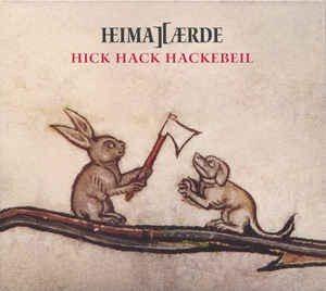 Heimataerde – Hick Hack Heckebeil