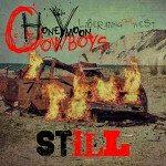 Honeymoon Cowboys – Liberating The West / Still!