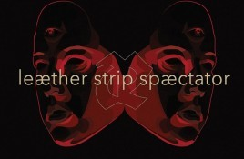 Leaether Strip launches 'Spectator' album on 2CD and vinyl - get your orders in now