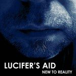 Lucifer's Aid debuts with 'New To Reality' - check already a first track