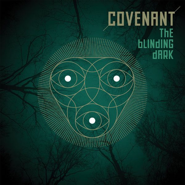 Covenant to release new'The Blinding Dark' album on CD, 2CD and vinyl - pre-orders available now!