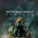 Metatron Omega's 'Sanctum' album released on Cryo Chamber - experimental Delirium fans, check this one out!
