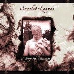 Scarlet Leaves – Deep Sad Frustration