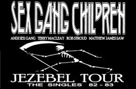 Sex Gang Children announces 'The Jezebel Singles Tour 2016'