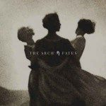 The Arch – Fates