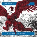 The Tempest – 5 Against The House