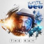 Until Ben – The Ray