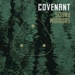 Covenant to release boxset with 2CD and 3LP vinyl for new album 'The Blinding Dark'