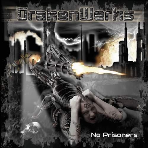 DrakenWerks – No Prisoners
