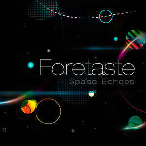 Foretaste launches'Lost in Space' video and releases new album'Space Echo' - listen now on Side-Line !
