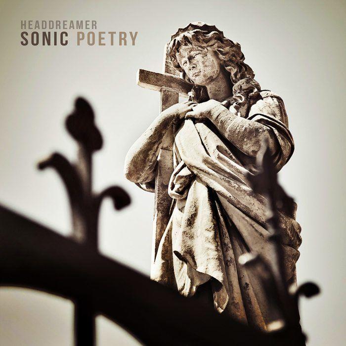 Headdreamer – Sonic Poetry