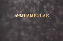 Hymnambulae – Orgelhuset