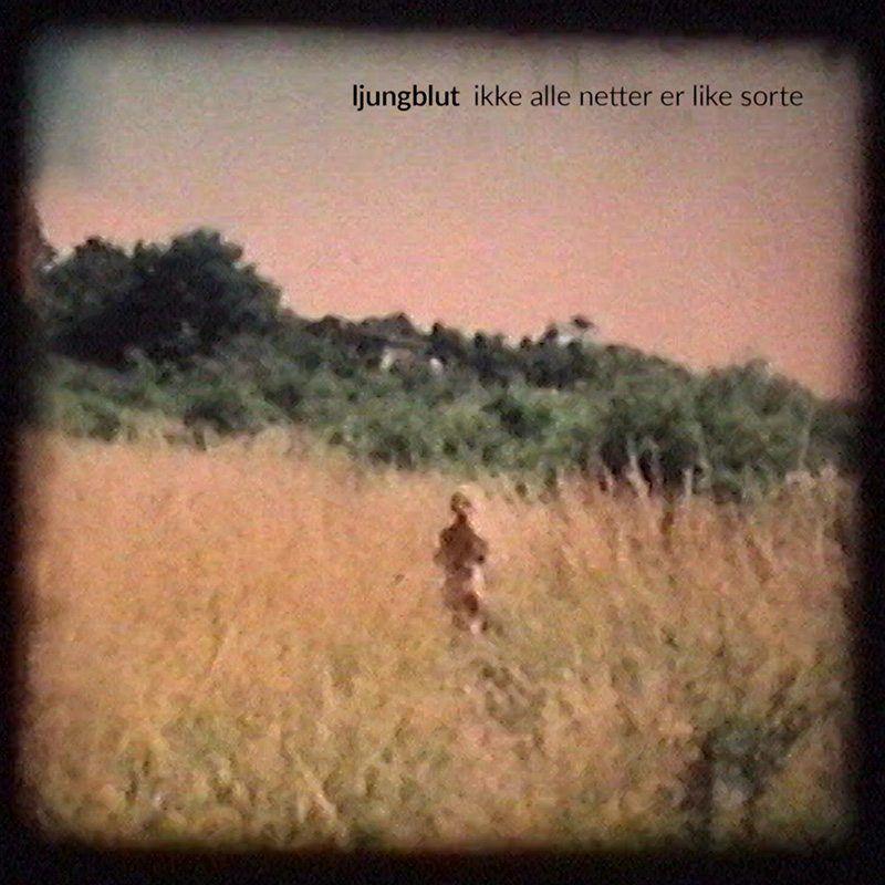 Ljungblut - Ikke alle netter er like sorte (cover)