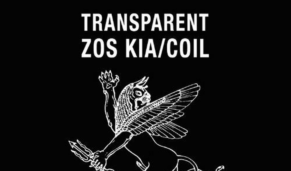 Zos Kia / Coil album'Transparent' finally out for the very 1st time on CD on 2 vinyl LP since 1983 cassette release