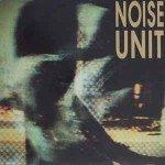 Noise Unit – Deceit / Struktur