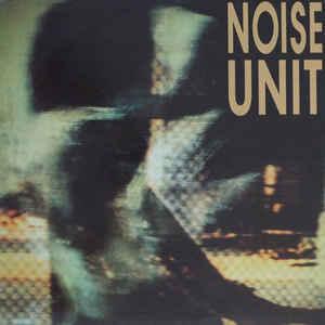 Noise Unit - Deceit