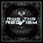 Rave The Reqviem – Mono Heart